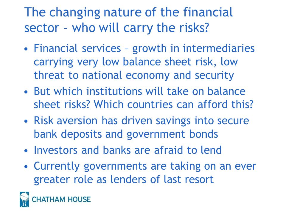 The changing nature of the financial sector – who will carry the risks.