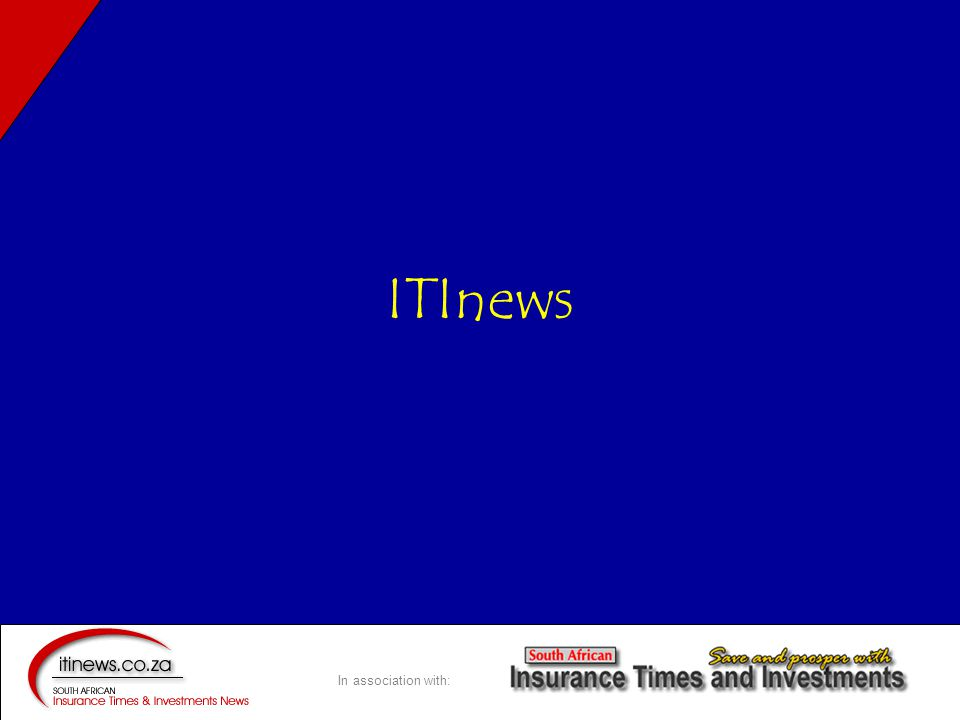 In association with: ITInews live on 30 th July 2005 To serve –Consumers –Businessmen –Financial Advisors And the industry that supports them –Companies –Brokerages –PR and Marketing ITInews Launch