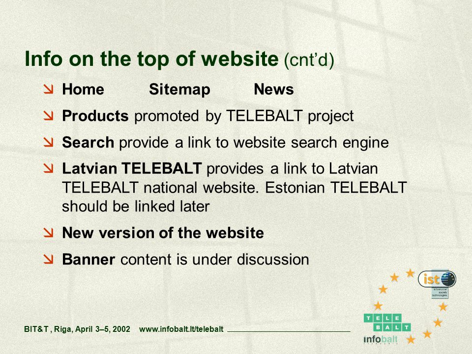  Home Sitemap News  Products promoted by TELEBALT project  Search provide a link to website search engine  Latvian TELEBALT provides a link to Latvian TELEBALT national website.