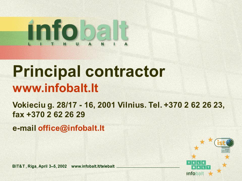 Principal contractor www.infobalt.lt Vokieciu g. 28/17 - 16, 2001 Vilnius.