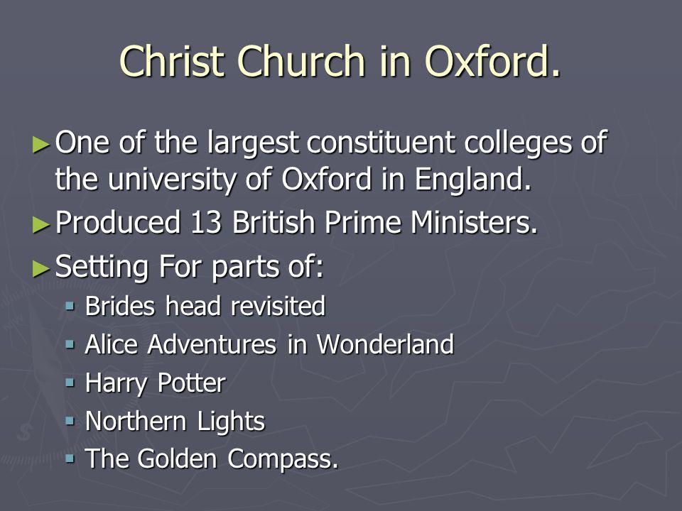 Christ Church in Oxford.