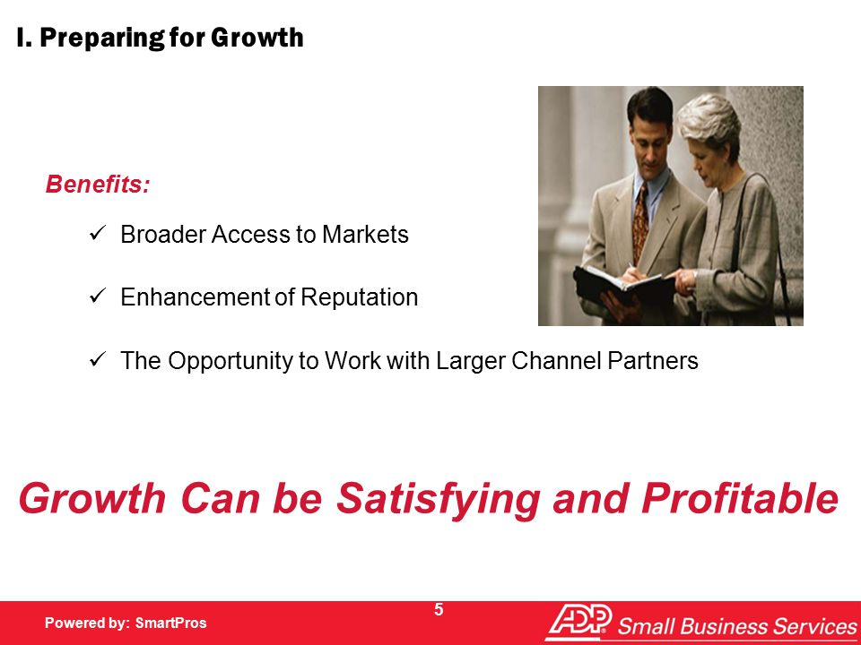 Powered by SmartPros Powered by: SmartPros 26 Discussion Questions, continued 2.What role do you, or your firm, play in your client s growth?