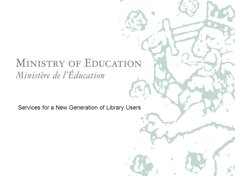 Services for a New Generation of Library Users