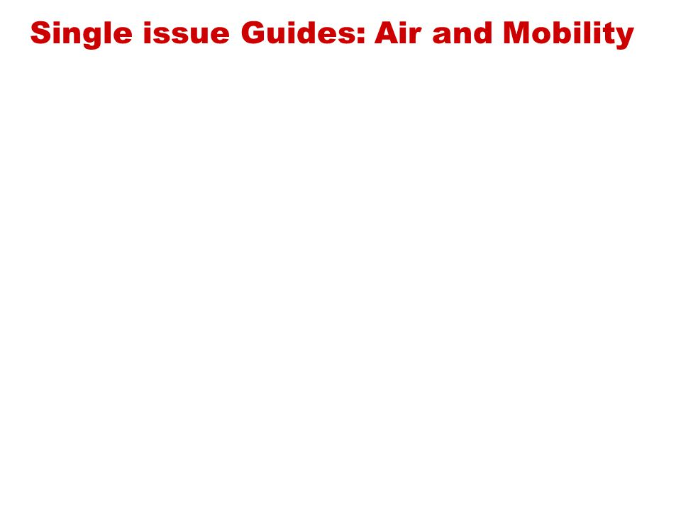 Single issue Guides: Air and Mobility