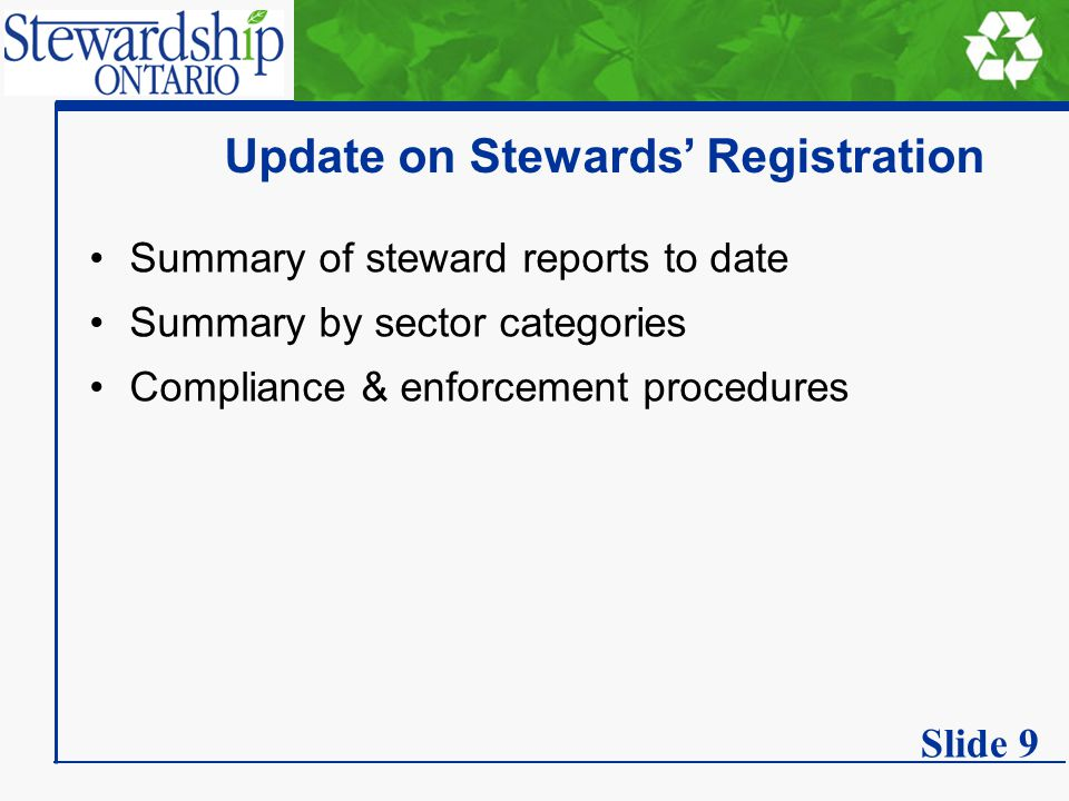 Update on Stewards' Registration Summary of steward reports to date Summary by sector categories Compliance & enforcement procedures Slide 9