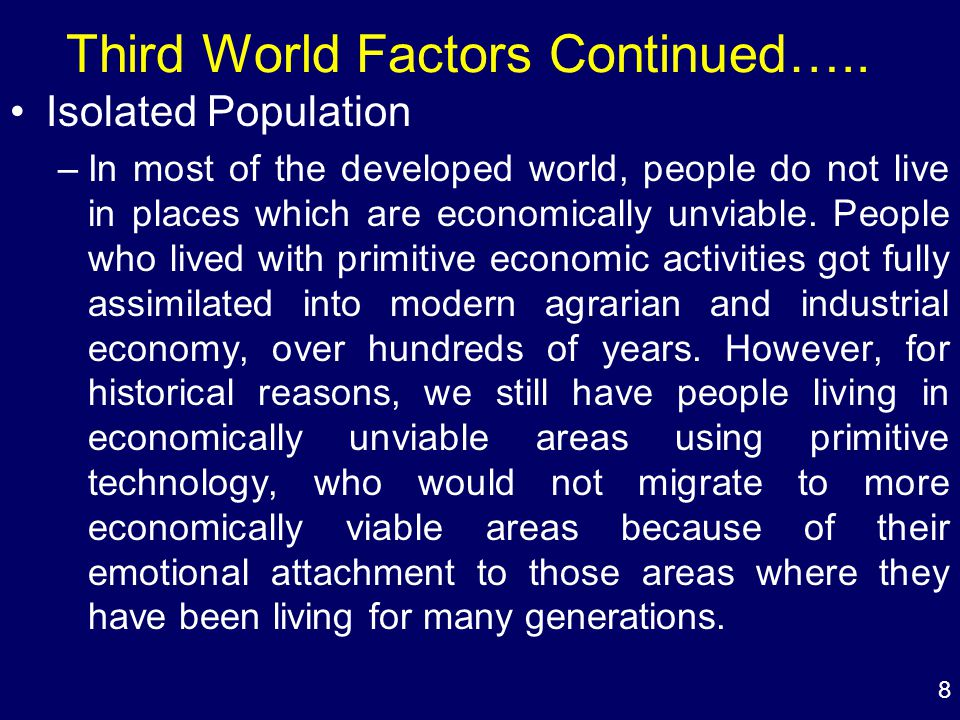 8 Third World Factors Continued…..