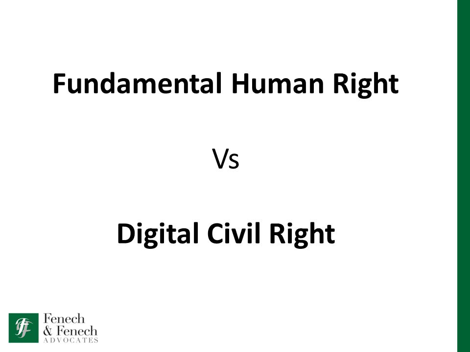Fundamental Human Right Vs Digital Civil Right