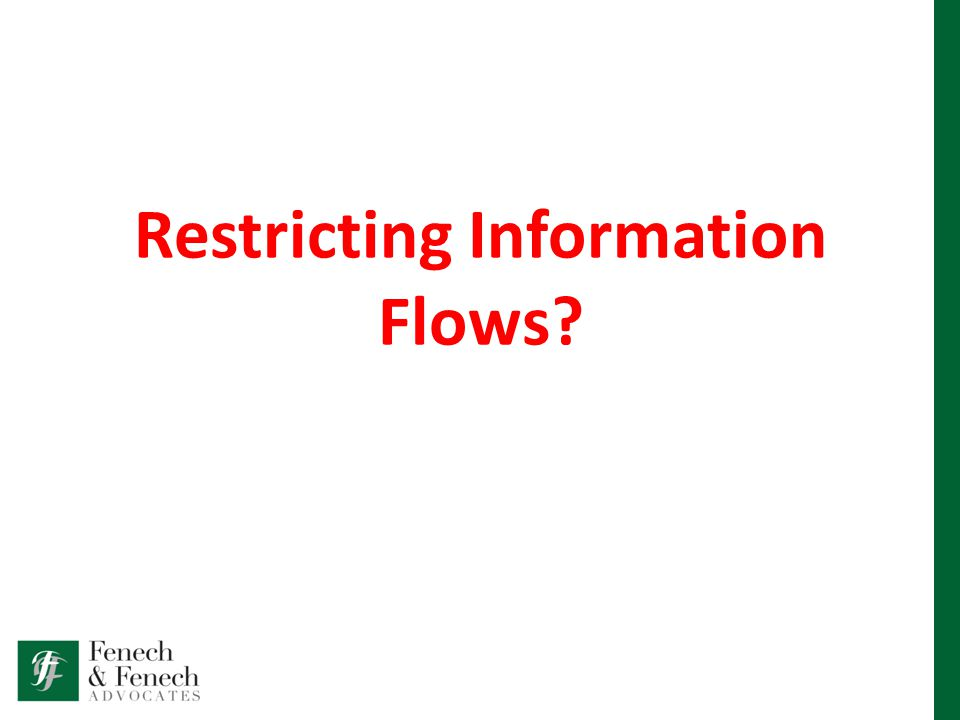 Restricting Information Flows?