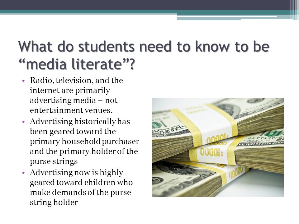 What do students need to know to be media literate .