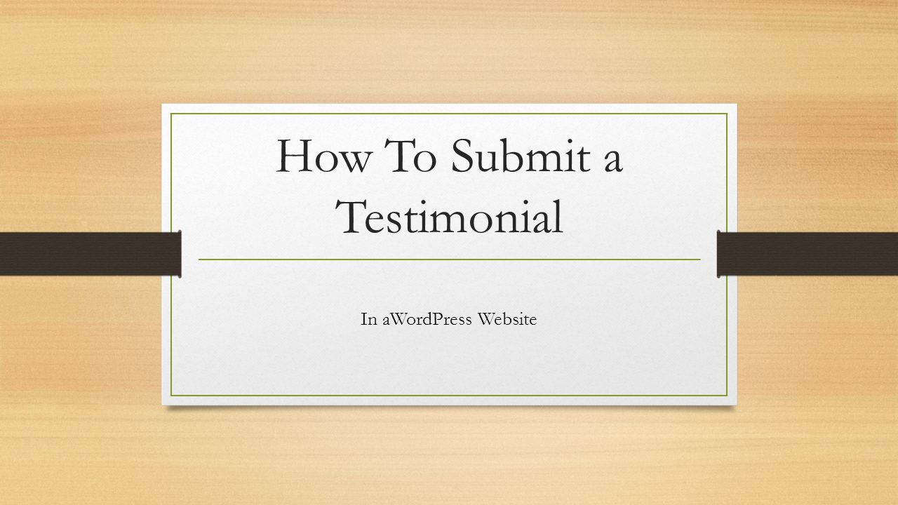 How To Submit a Testimonial In aWordPress Website
