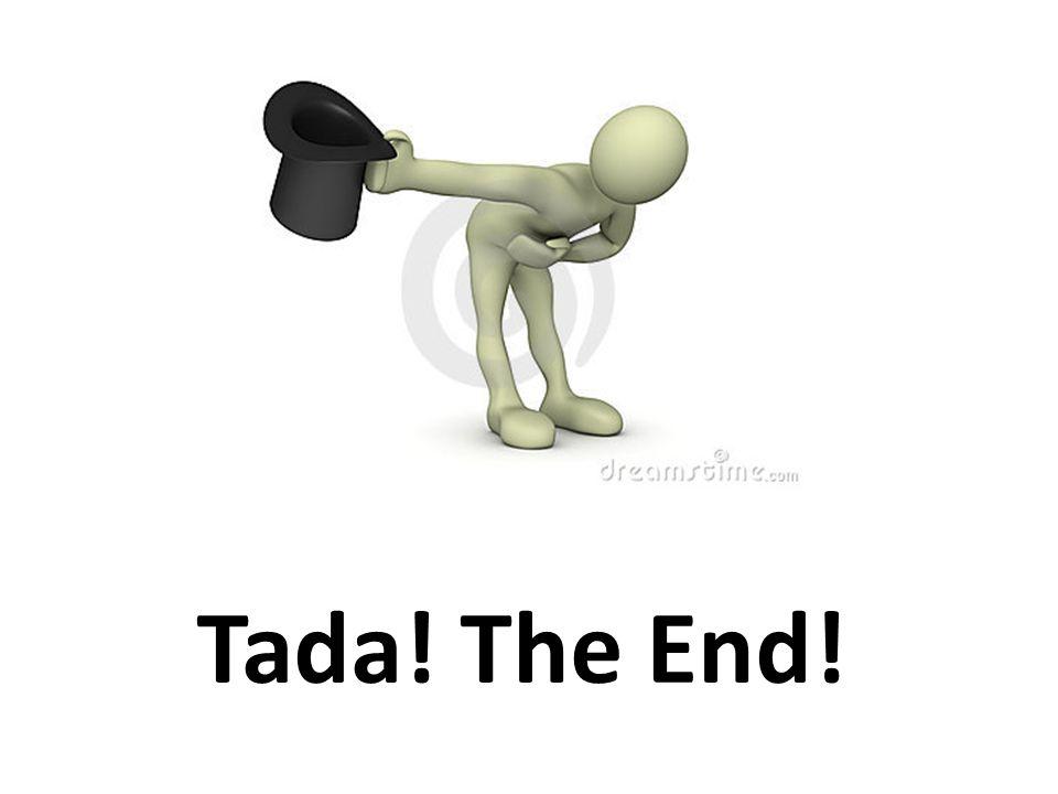 Tada! The End!