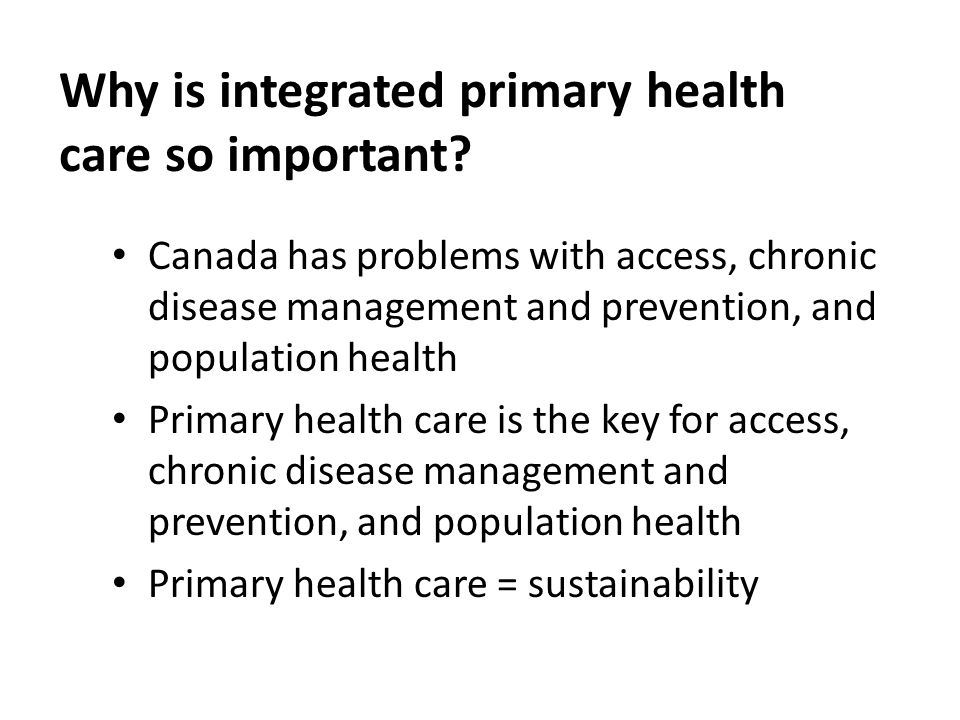 Why is integrated primary health care so important.
