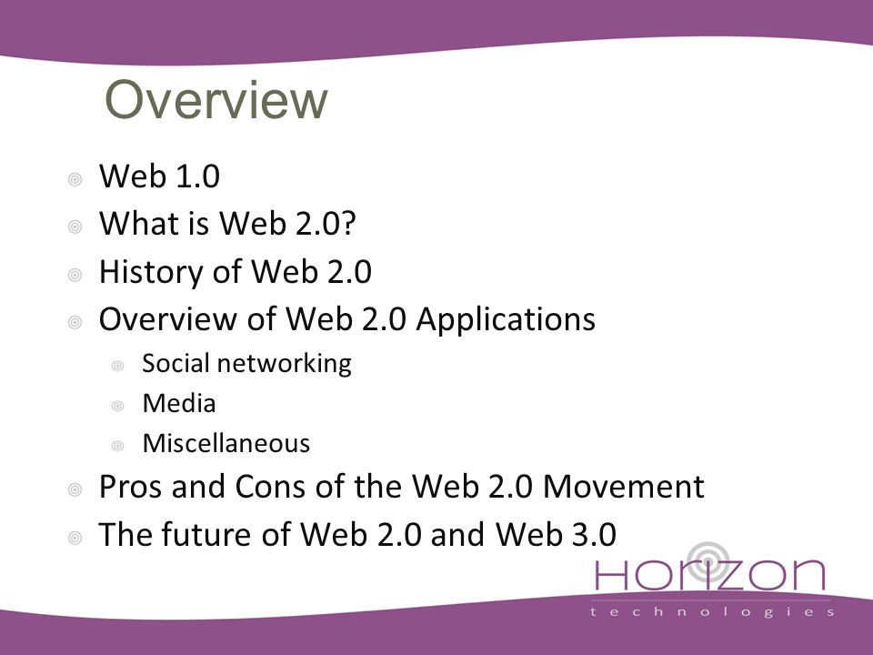 Overview Web 1.0 What is Web 2.0.