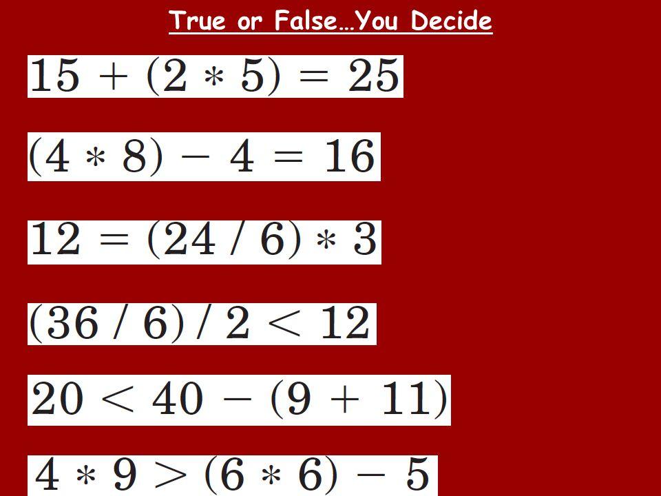 True or False…You Decide