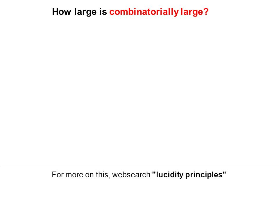 How large is combinatorially large?