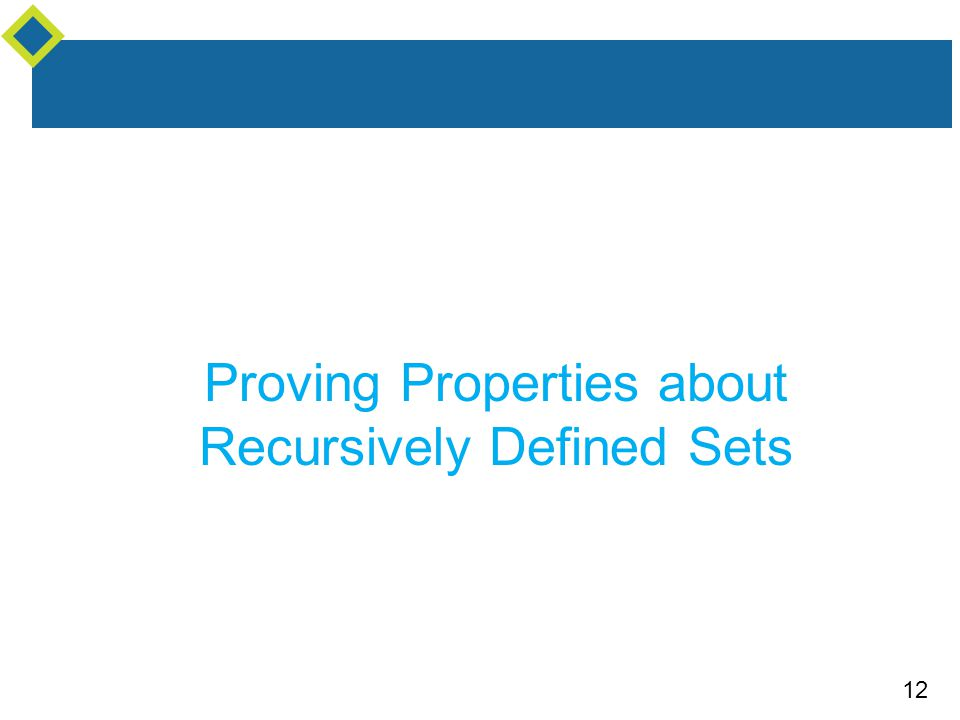 12 Proving Properties about Recursively Defined Sets