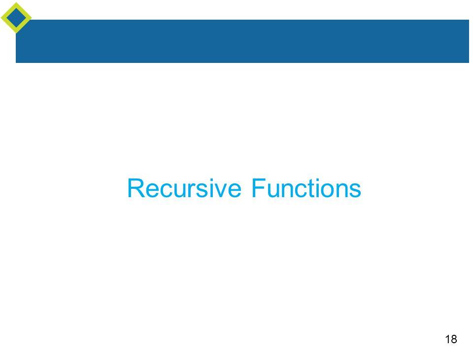 18 Recursive Functions