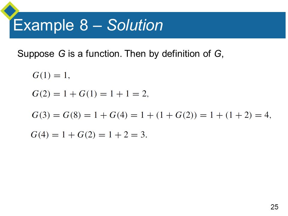 25 Suppose G is a function. Then by definition of G, Example 8 – Solution