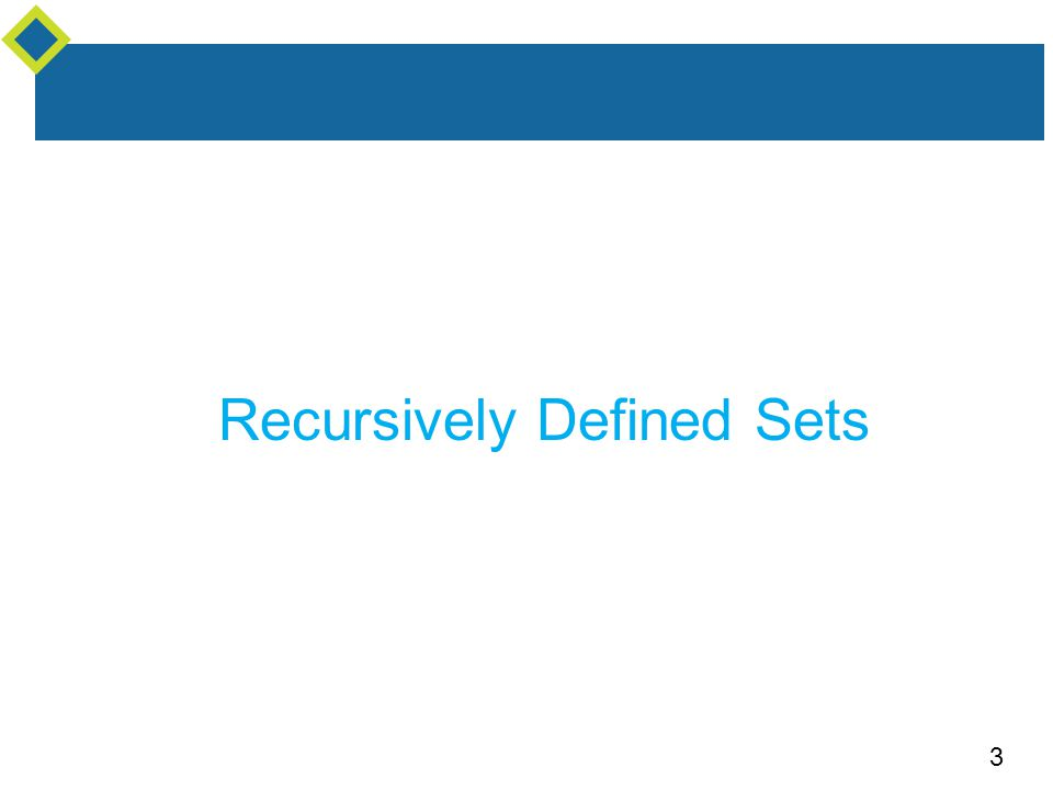3 Recursively Defined Sets