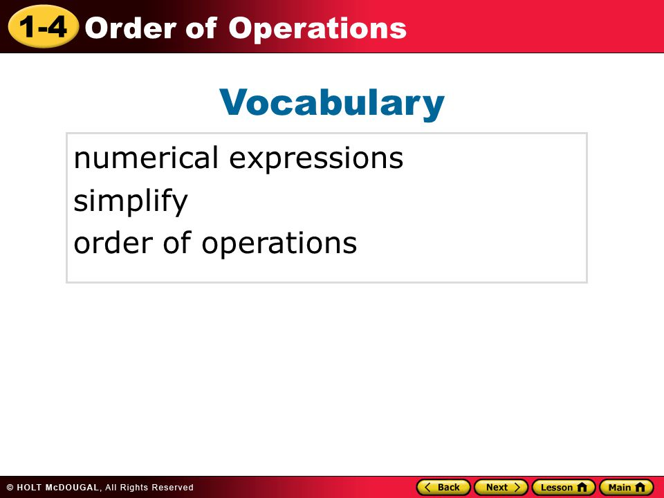 1-4 Order of Operations Vocabulary numerical expressions simplify order of operations