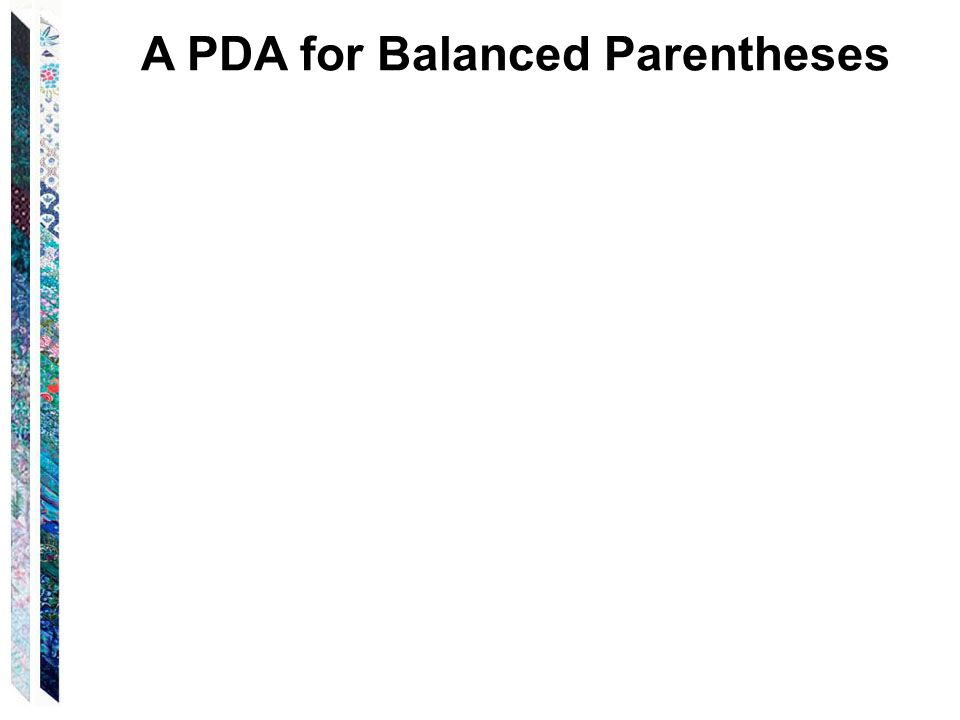 A PDA for Balanced Parentheses