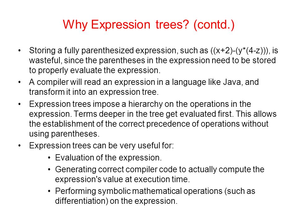 Why Expression trees.
