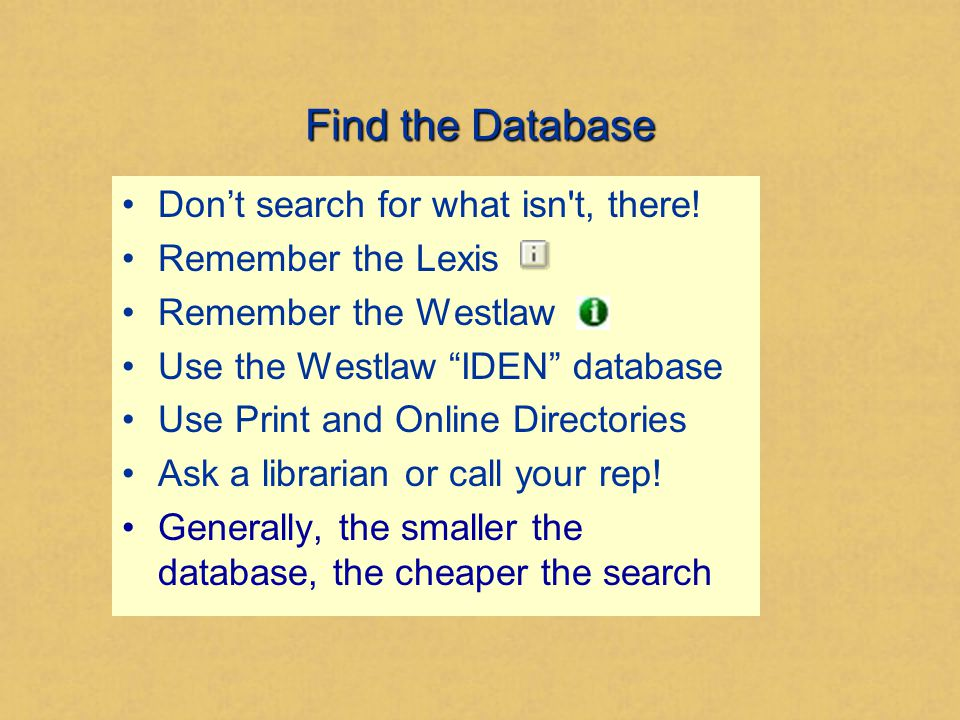 Find the Database Don't search for what isn t, there.
