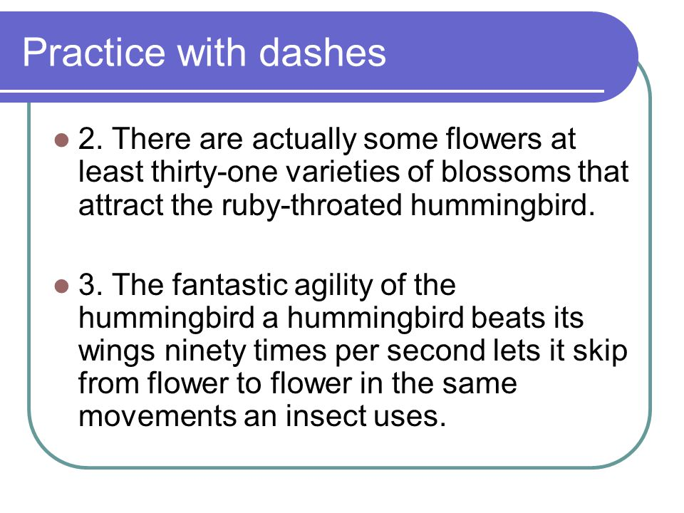 Practice with dashes 2.