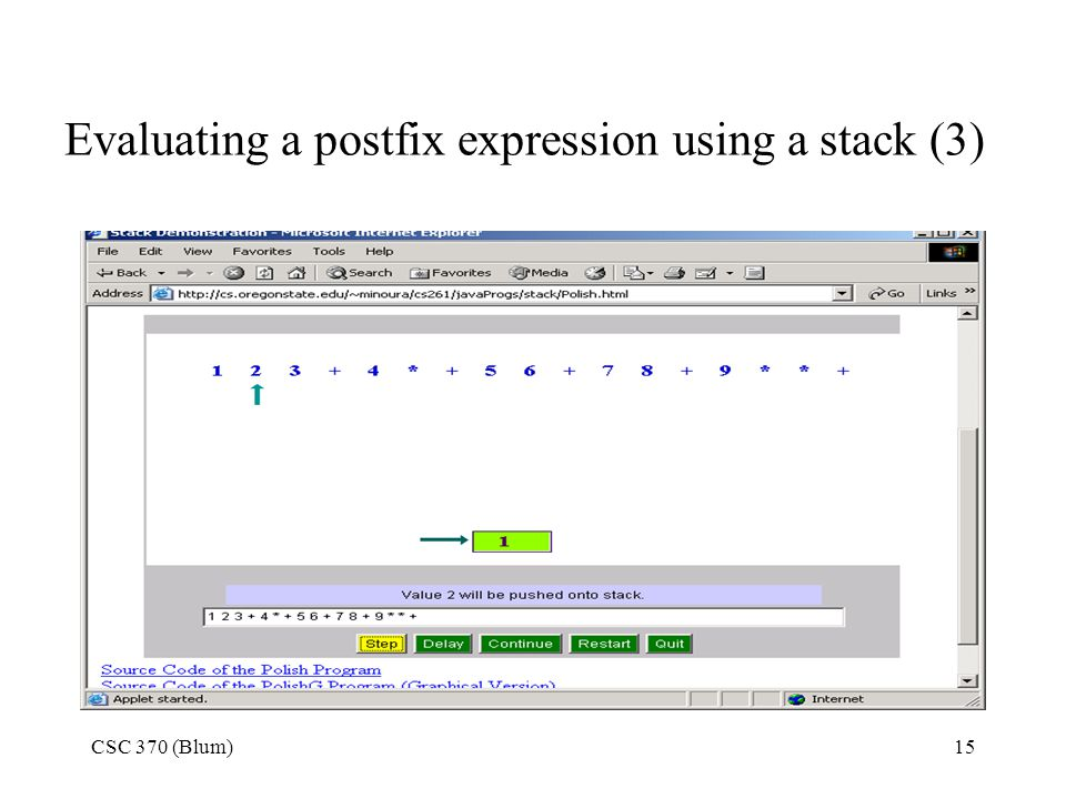 CSC 370 (Blum)15 Evaluating a postfix expression using a stack (3)