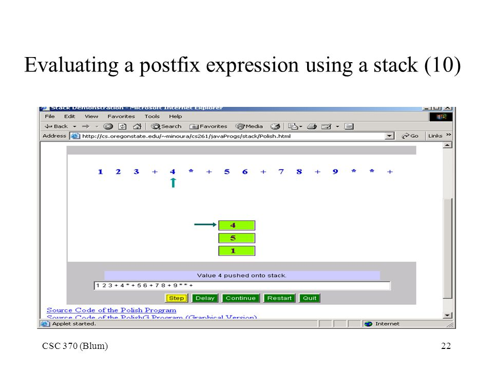 CSC 370 (Blum)22 Evaluating a postfix expression using a stack (10)