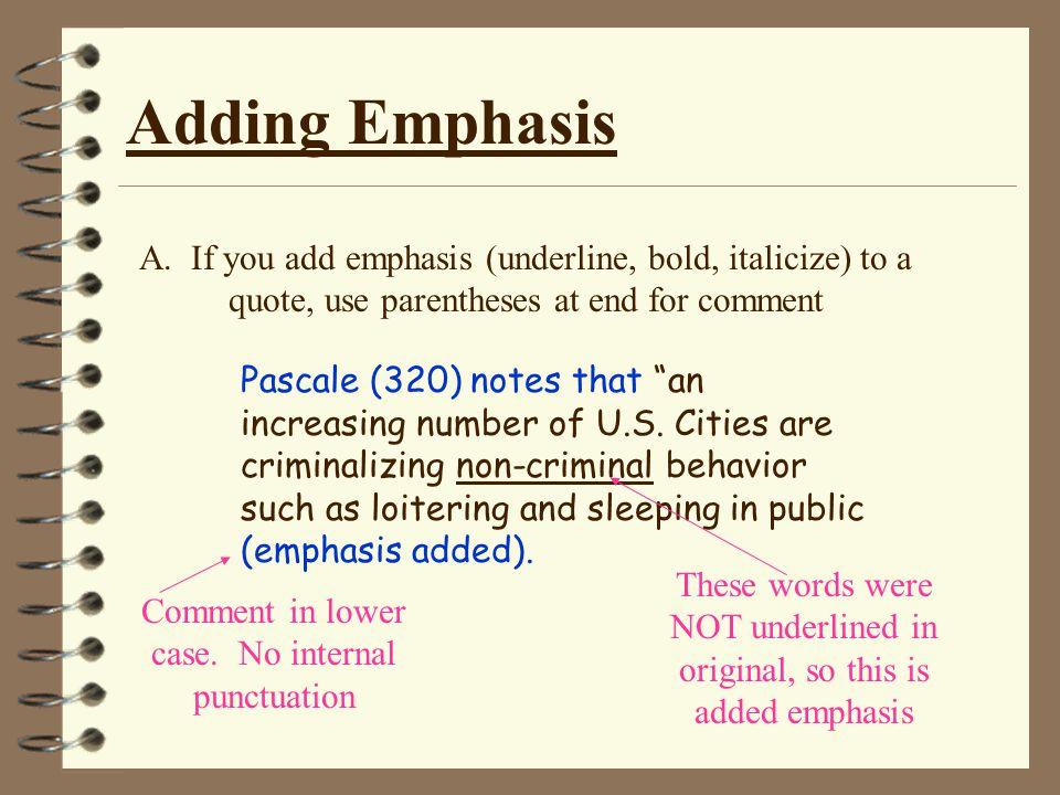 Adding Emphasis A.