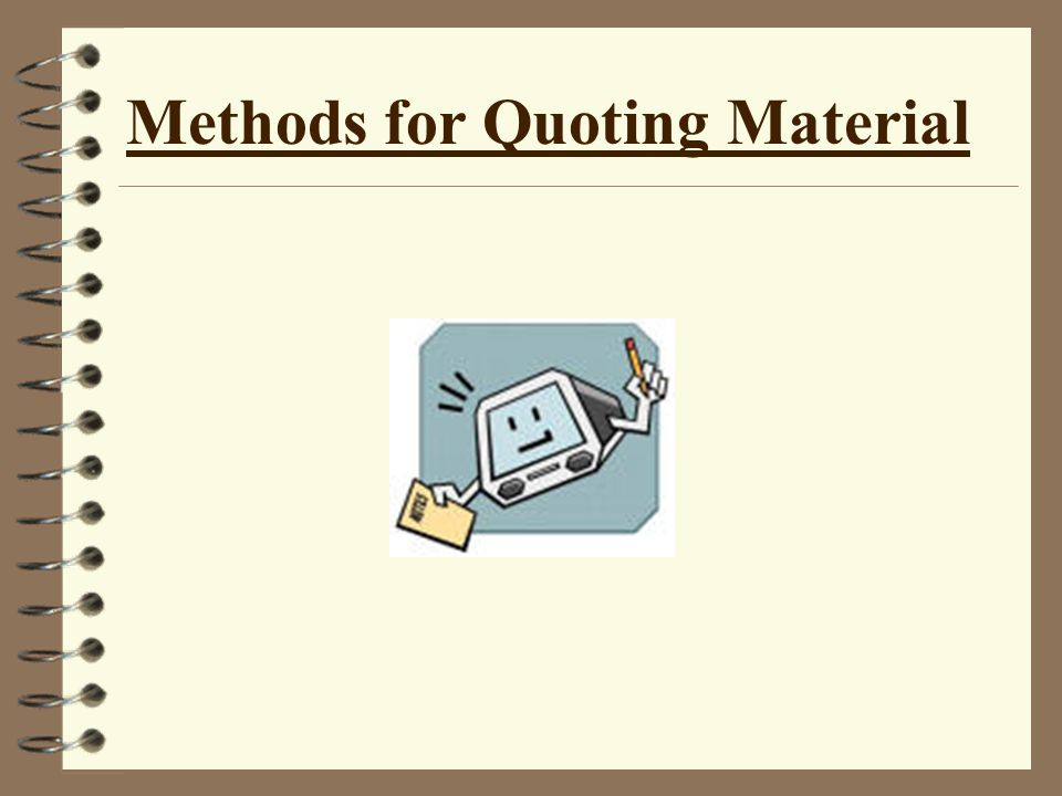 Methods for Quoting Material