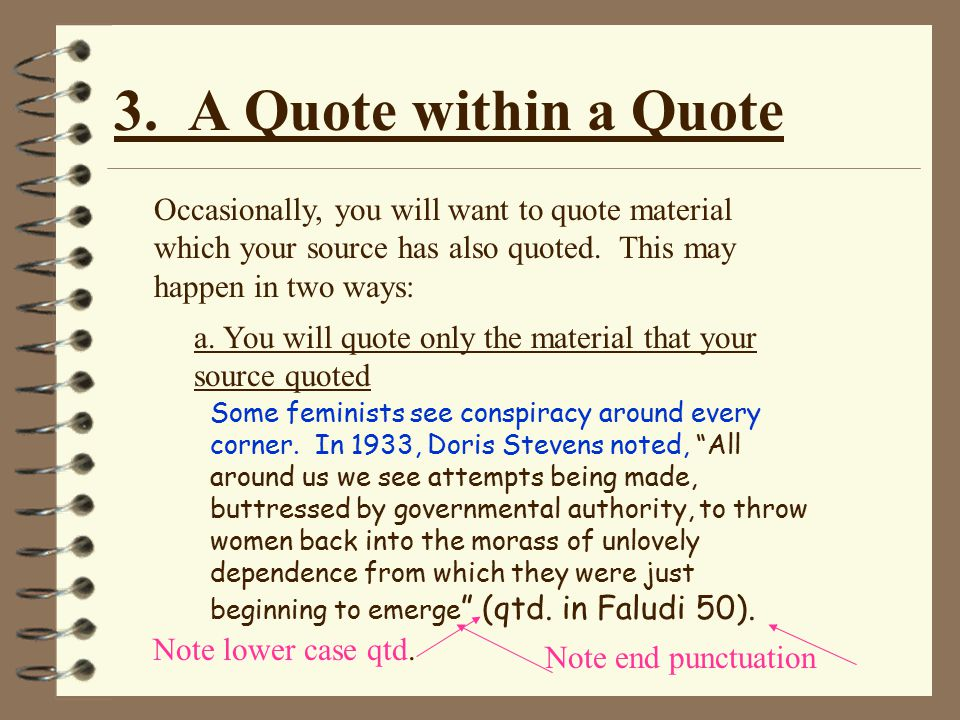 3.A Quote within a Quote b.