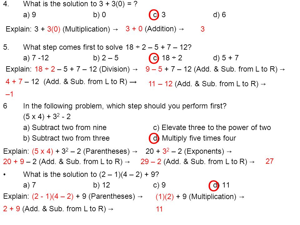 4.What is the solution to 3 + 3(0) = .