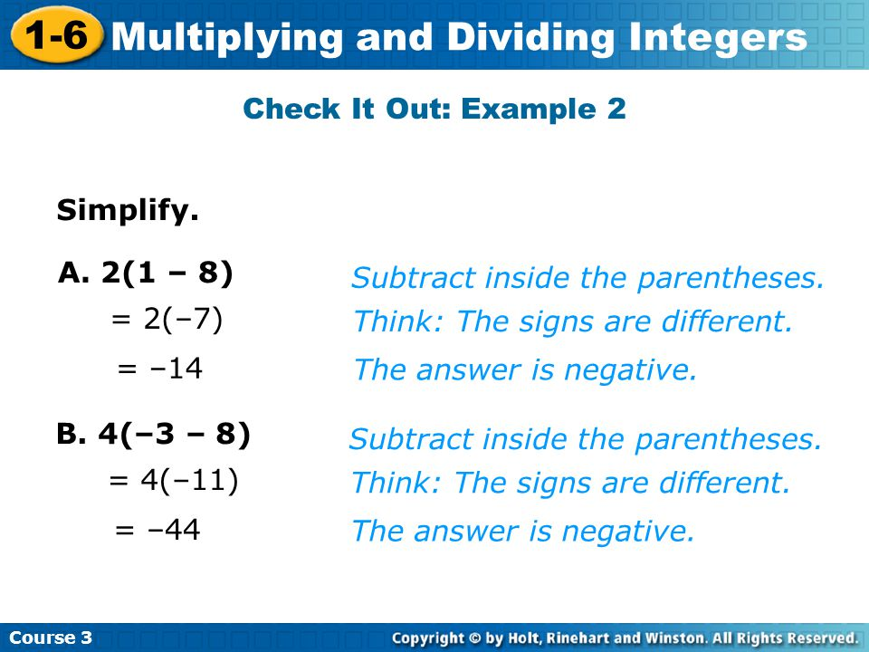 Course 3 1-6 Multiplying and Dividing Integers Check It Out: Example 2 A.
