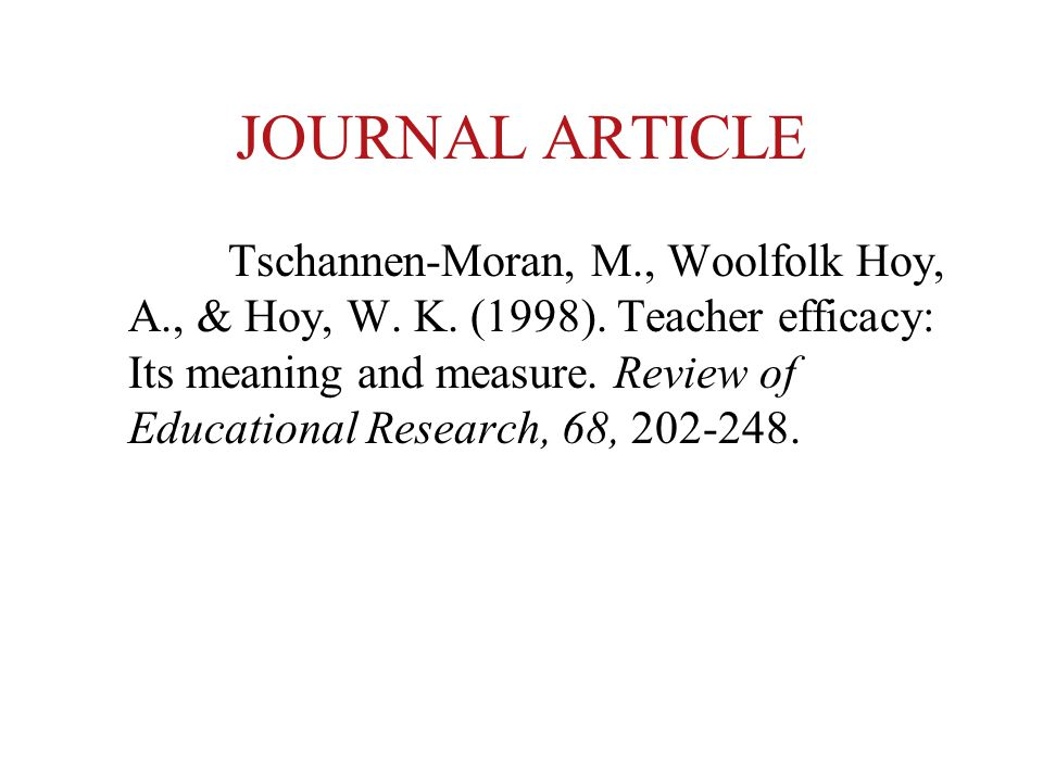 JOURNAL ARTICLE Tschannen-Moran, M., Woolfolk Hoy, A., & Hoy, W.