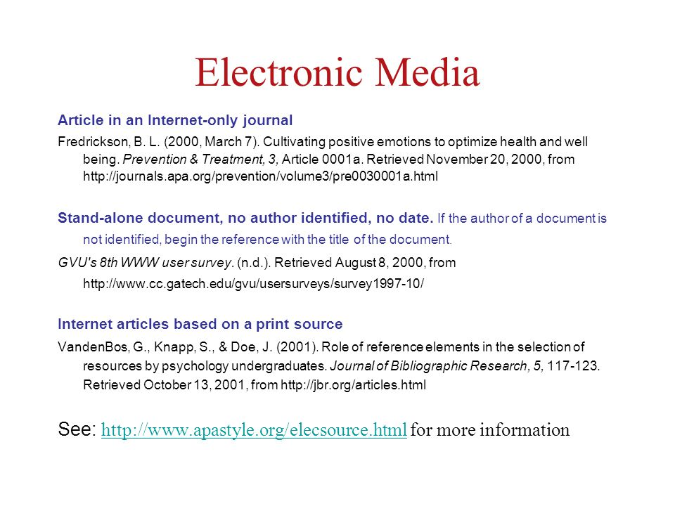 Electronic Media Article in an Internet-only journal Fredrickson, B.