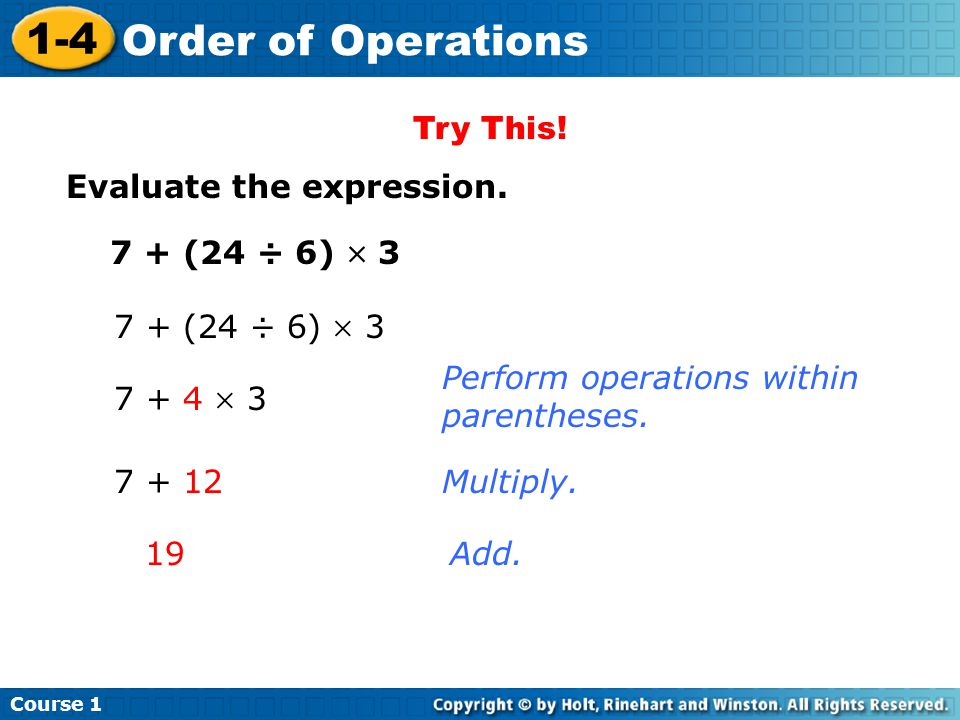 Course 1 1-4 Order of Operations Try This.Evaluate the expression.