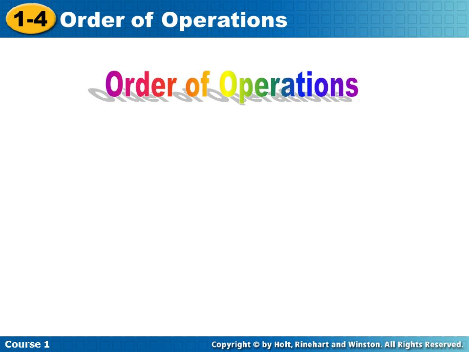 Course 1 1-4 Order of Operations
