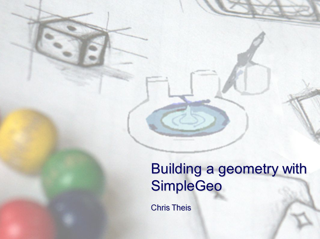 C. Theis, CERNSimpleGeo example1 Chris Theis Building a geometry with SimpleGeo
