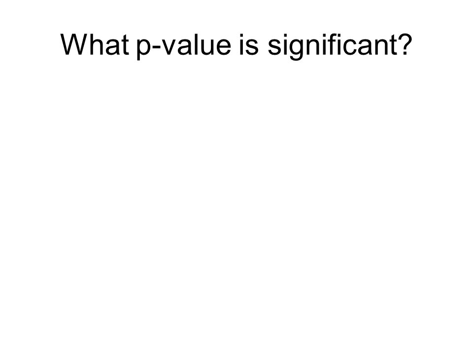 What p-value is significant