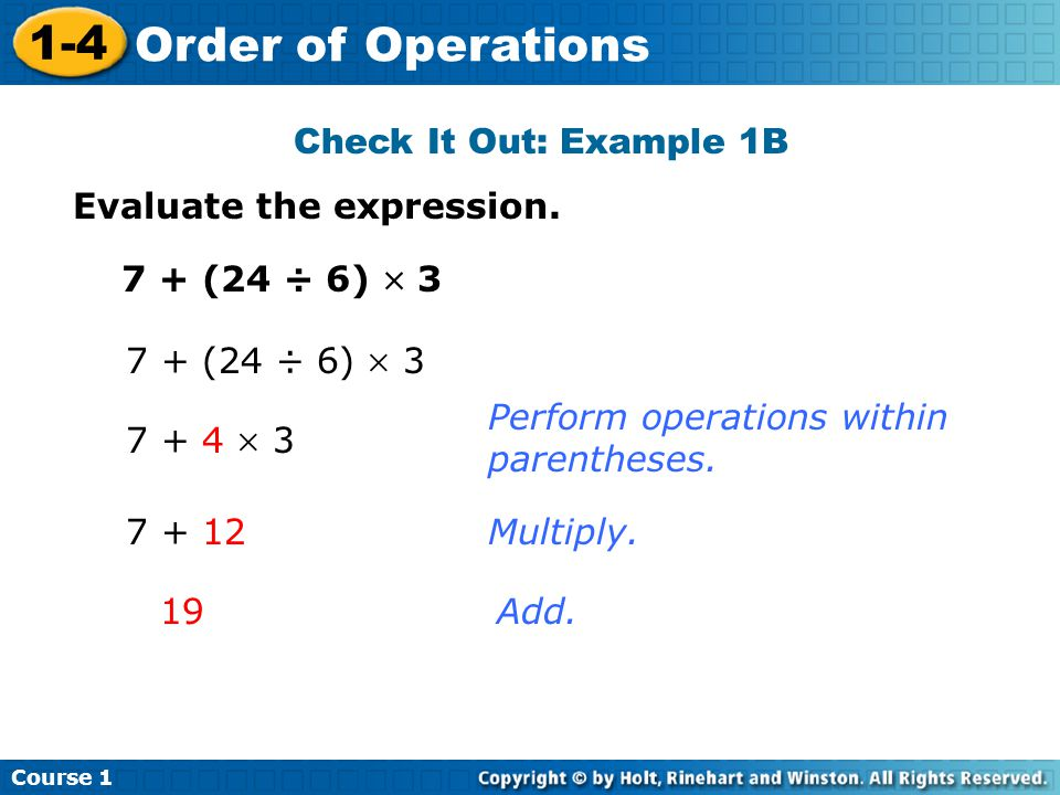 Course 1 1-4 Order of Operations Check It Out: Example 1B Evaluate the expression.