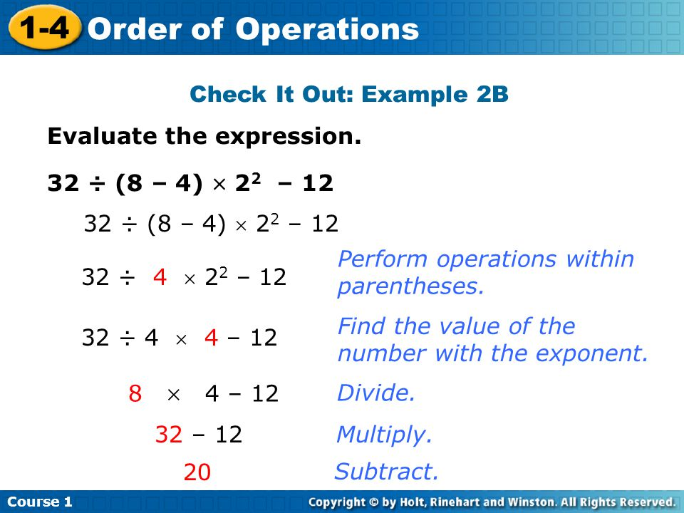 Course 1 1-4 Order of Operations Check It Out: Example 2B Evaluate the expression.