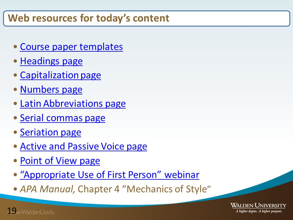 19 Web resources for today's content Course paper templates Headings page Capitalization page Numbers page Latin Abbreviations page Serial commas page