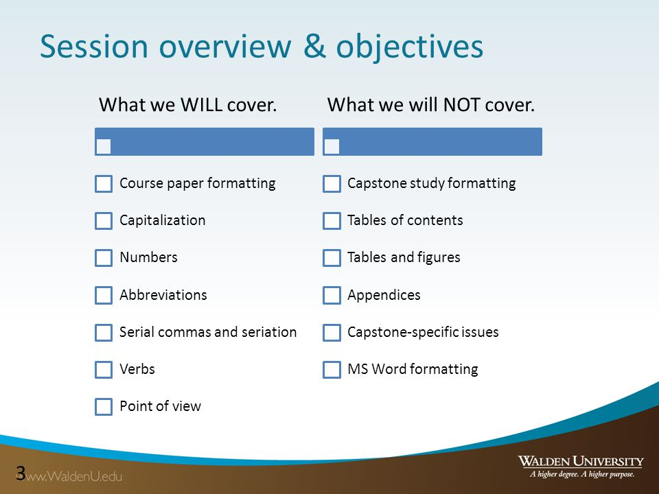 33 What we WILL cover. Course paper formatting Capitalization Numbers Abbreviations Serial commas and seriation Verbs Point of view What we will NOT c
