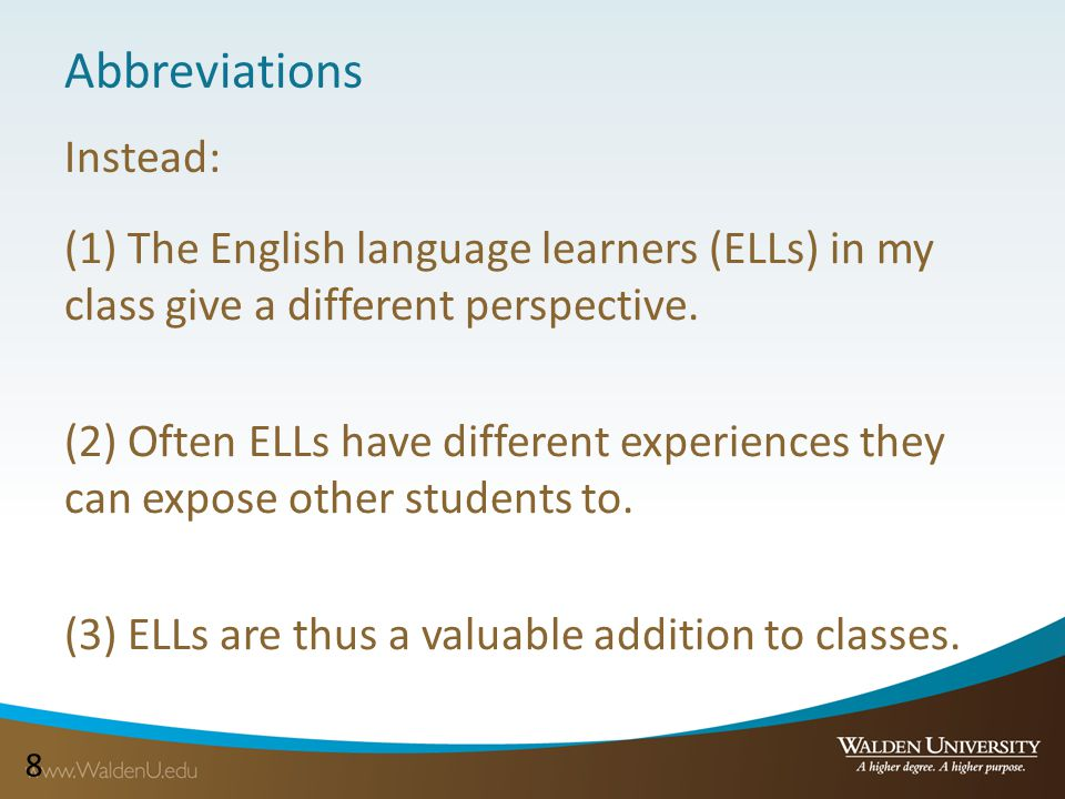 88 Abbreviations (1) The English language learners (ELLs) in my class give a different perspective.