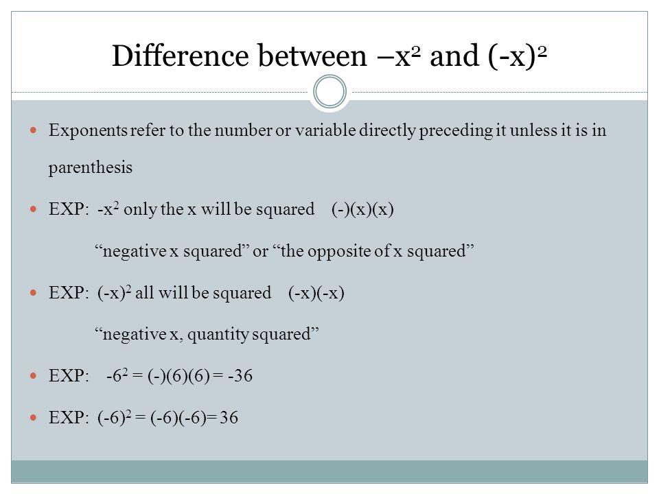 #30) (-7) 2 even neg.= pos. result (-7)(-7) -49 Exp) (-4) 4 even neg.