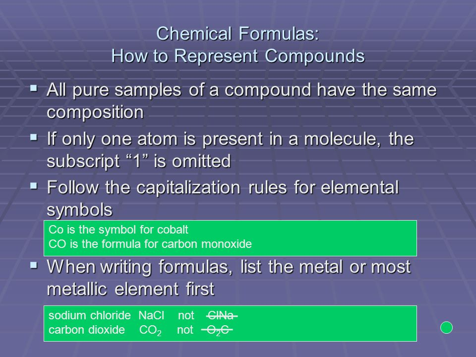 Chemical Formulas: How to Represent Compounds   If a chemical formula contains groups of atoms in parentheses, the subscript following the parentheses indicates the number polyatomic units in the formula   Number of atoms is determined by multiplying the subscript outside the parenthesis by the subscript for every atom inside the parenthesis   Composition is 1 Mg atom, 2 N atoms, 6 O atoms Polyatomic ion