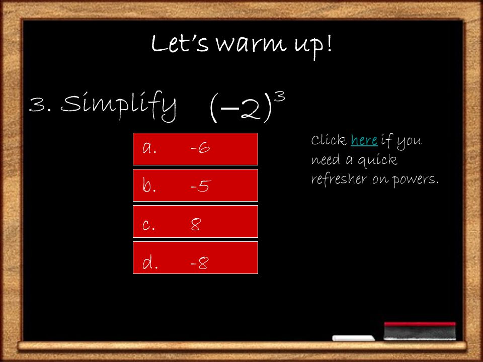 Let's warm up! 2. Simplify Great! next