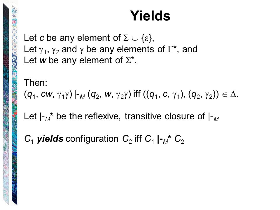 Yields Let c be any element of   {  }, Let  1,  2 and  be any elements of  *, and Let w be any element of  *.